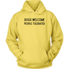 Dogs Welcome People Tolerated Unisex Hoodie Unisex Hoodie Woofingtons