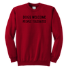 Dogs Welcome People Tolerated Youth Sweatshirt Youth Crewneck Sweatshirt Woofingtons