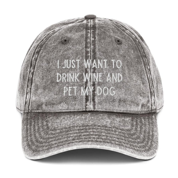I Just Want To Drink Wine And Pet My Dog Vintage Cotton Twill Cap-Apparel-Charcoal Grey-Woofingtons