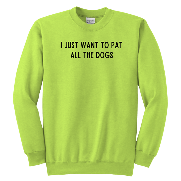 I Just Want To Pet All The Dogs Youth Sweatshirt Youth Crewneck Sweatshirt Woofingtons