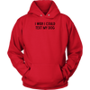 I Wish I Could Text My Dog Unisex Hoodie Unisex Hoodie Woofingtons