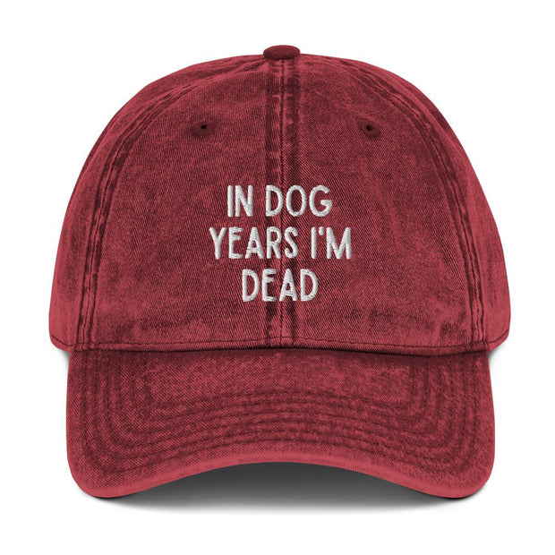 In Dog Years I'm Dead Vintage Cotton Twill Cap-Apparel-Maroon-Woofingtons