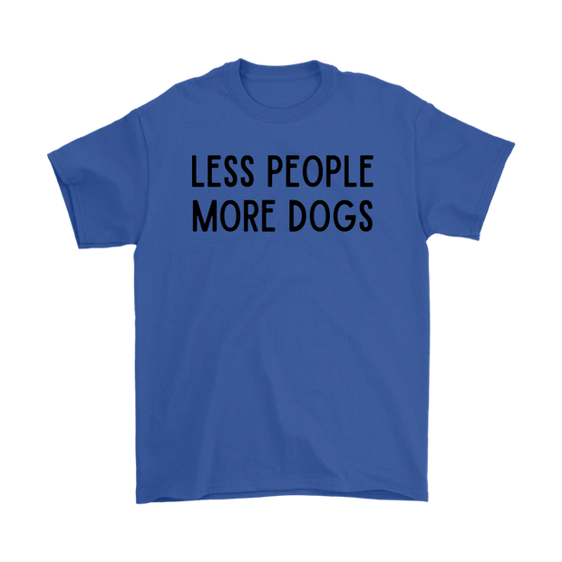 Less People More Dogs Mens Tee Gildan Mens T-Shirt Woofingtons