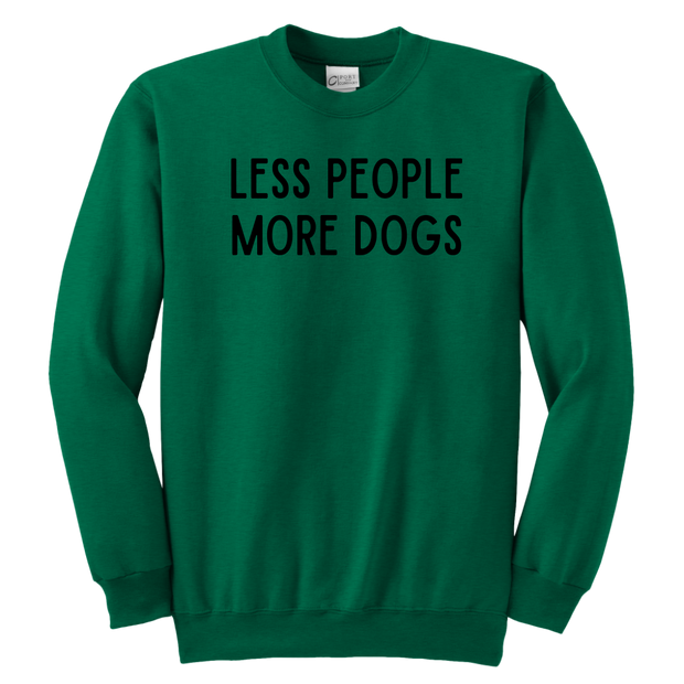 Less People More Dogs Youth Sweatshirt Youth Crewneck Sweatshirt Woofingtons