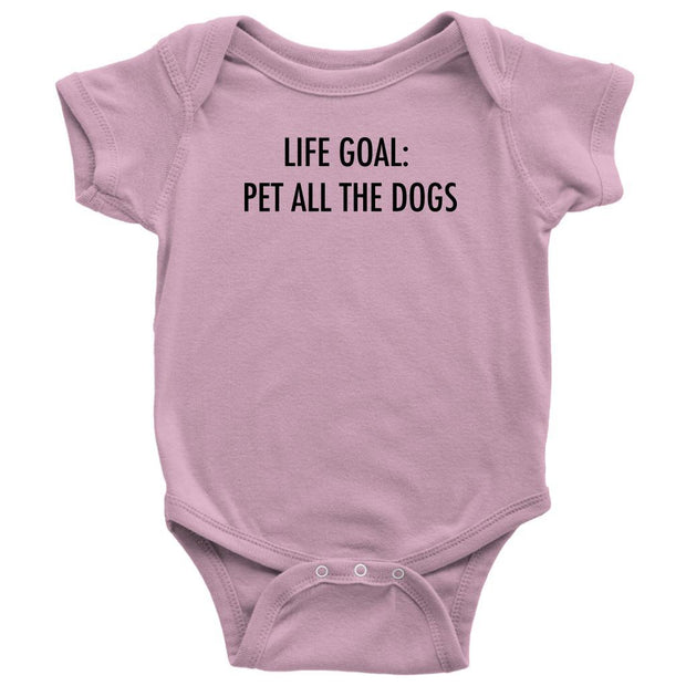 Life Goal: Pet All The Dogs Baby Onesie-Pink-Woofingtons