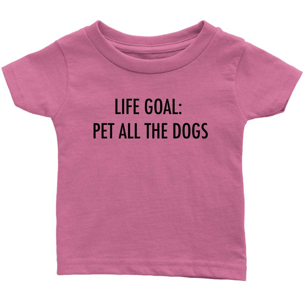 Life Goal: Pet All The Dogs Baby Tee-Pink-Woofingtons
