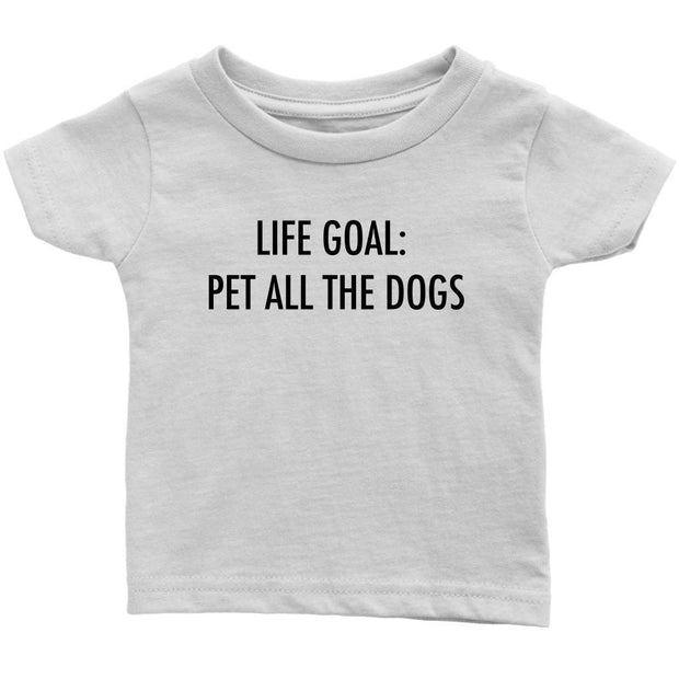 Life Goal: Pet All The Dogs Baby Tee-White-Woofingtons