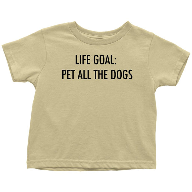 Life Goal: Pet All The Dogs Toddler Tee-Lemon-Woofingtons