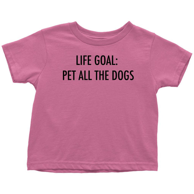 Life Goal: Pet All The Dogs Toddler Tee-Raspberry-Woofingtons