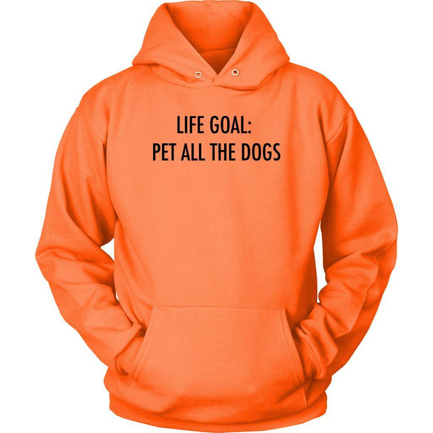 Life Goal: Pet All The Dogs Unisex Hoodie-Neon Orange-Woofingtons