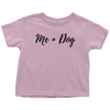 Me + Dog Toddler Tee Toddler T-Shirt Woofingtons