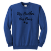 My Brother Has Paws Youth Sweatshirt Youth Crewneck Sweatshirt Woofingtons