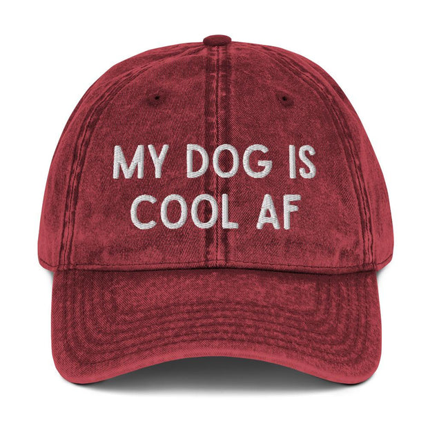 My Dog Is Cool AF Vintage Cotton Twill Cap-Apparel-Maroon-Woofingtons
