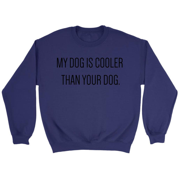 My Dog Is Cooler Unisex Sweatshirt-Purple-Woofingtons