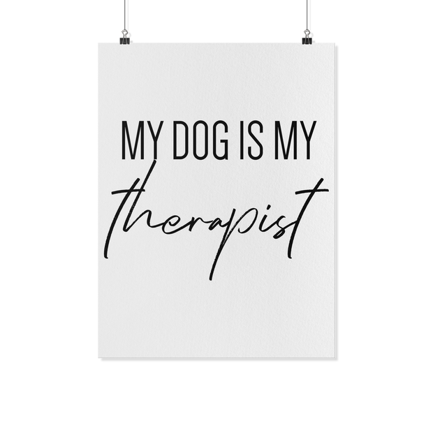 My Dog Is My Therapist Art Poster-dog-lover-gift