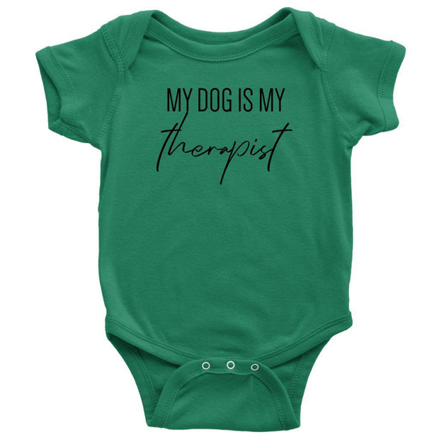 My Dog Is My Therapist Baby Onesie-Kelly-Woofingtons