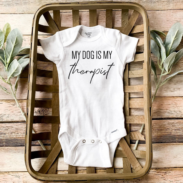My Dog Is My Therapist Baby Onesie White Woofingtons