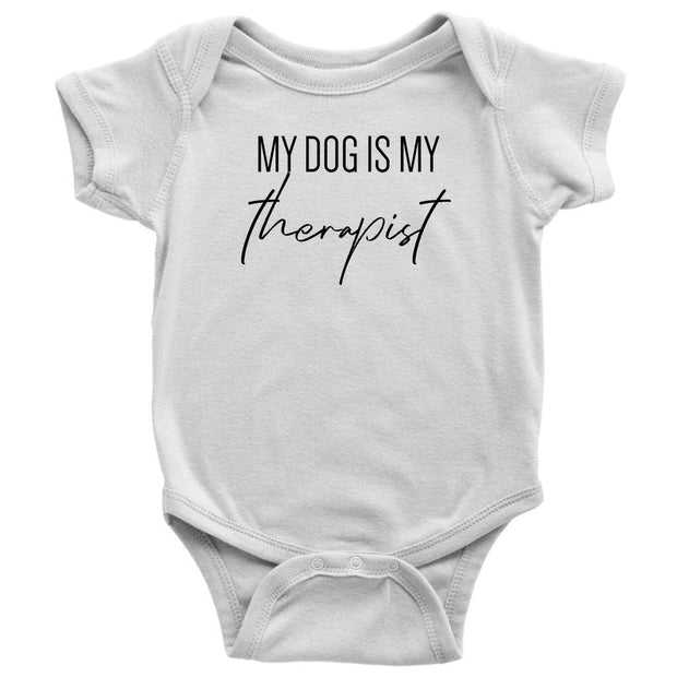 My Dog Is My Therapist Baby Onesie-White-Woofingtons