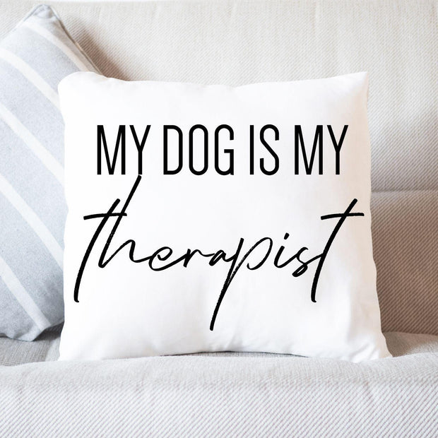 My Dog Is My Therapist Throw Pillow Stuffed & Sewn Woofingtons