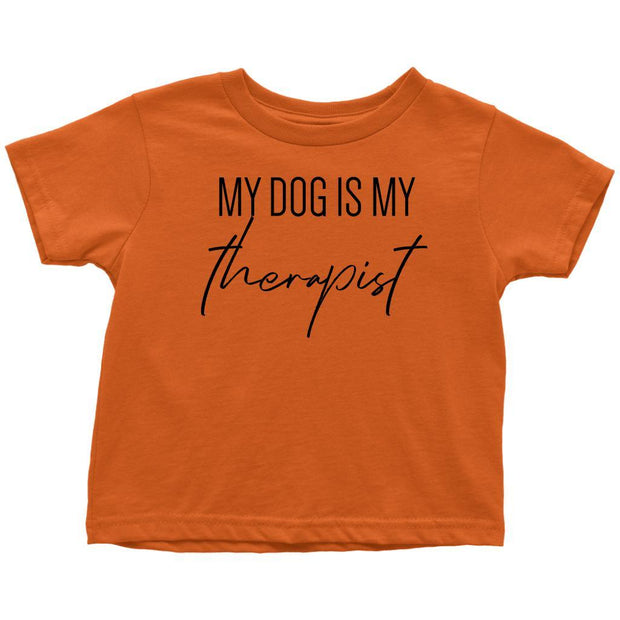 My Dog Is My Therapist Toddler Tees-Orange-Woofingtons
