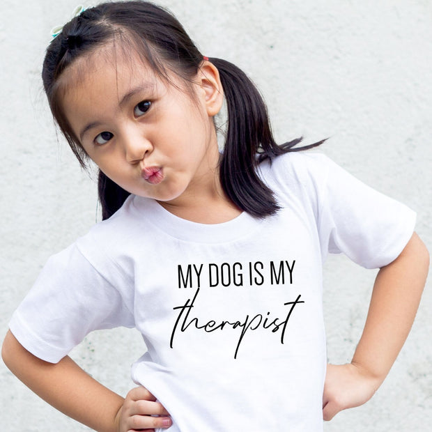 My Dog Is My Therapist Toddler Tees White Woofingtons