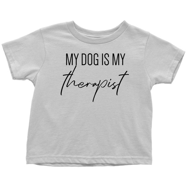 My Dog Is My Therapist Toddler Tees-White-Woofingtons
