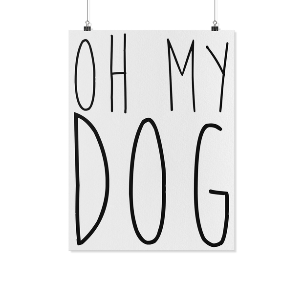 Oh My Dog Art Poster-dog-lover-gift