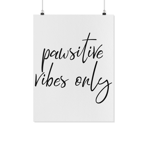 Pawsitive Vibes Only Art Poster-dog-lover-gift