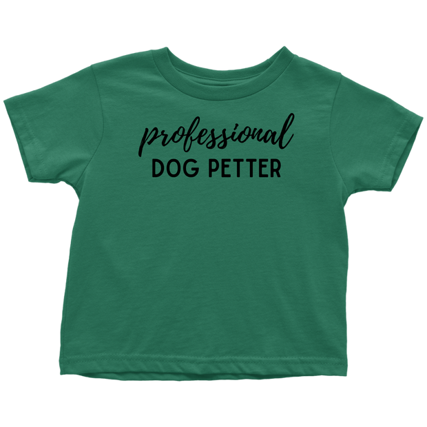 Professional Dog Petter Toddler Tee Toddler T-Shirt Woofingtons