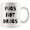 Pugs Not Drugs Mug-dog-lover-gift