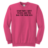 Sometimes I Meet People And Feel Bad For Their Dog Youth Sweatshirt Youth Crewneck Sweatshirt Woofingtons