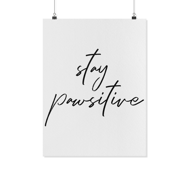 Stay Pawsitive Art Poster-dog-lover-gift
