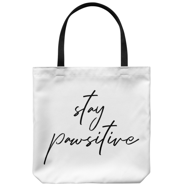 Stay Pawsitive Tote Bag-dog-lover-gift