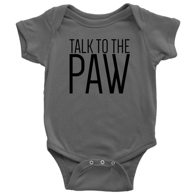 Talk To The Paw Baby Onesie-Asphalt-Woofingtons