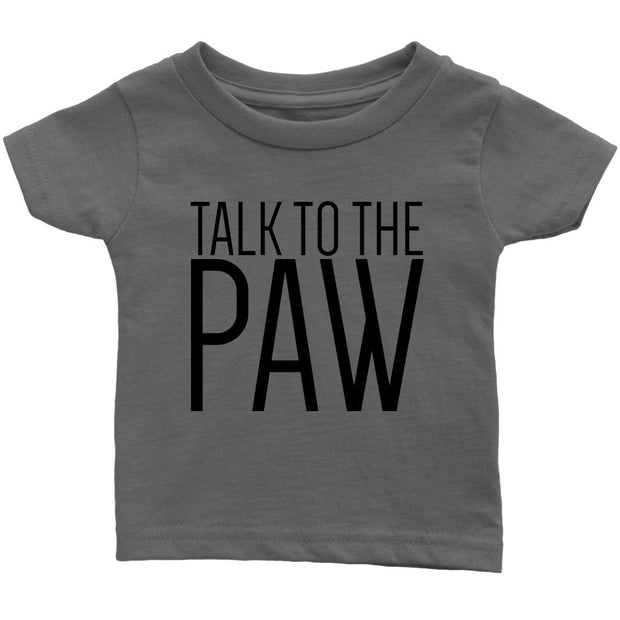 Talk To The Paw Baby Tee-Asphalt-Woofingtons
