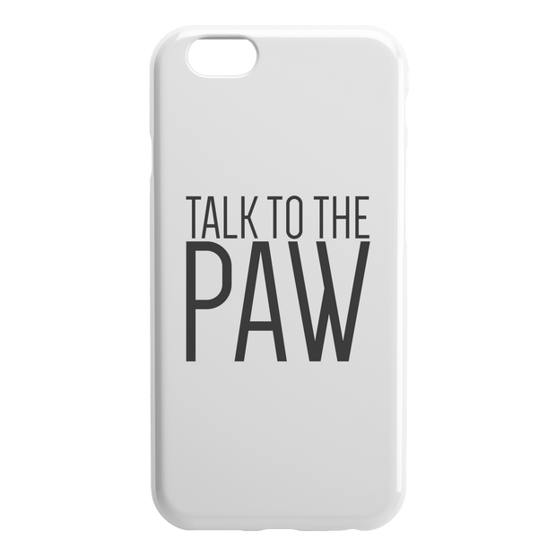 Talk To The Paw iPhone Case-iPhone 6 6S-Woofingtons