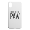 Talk To The Paw iPhone Case-iPhone XR-Woofingtons
