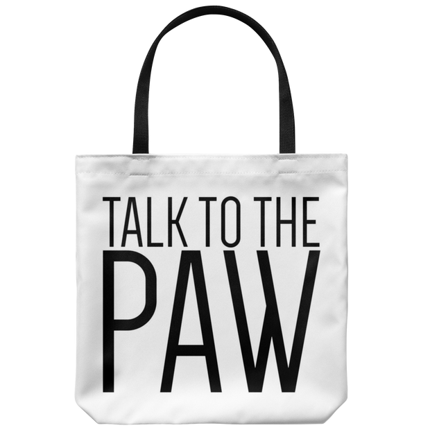 Talk To The Paw Tote Bag-dog-lover-gift