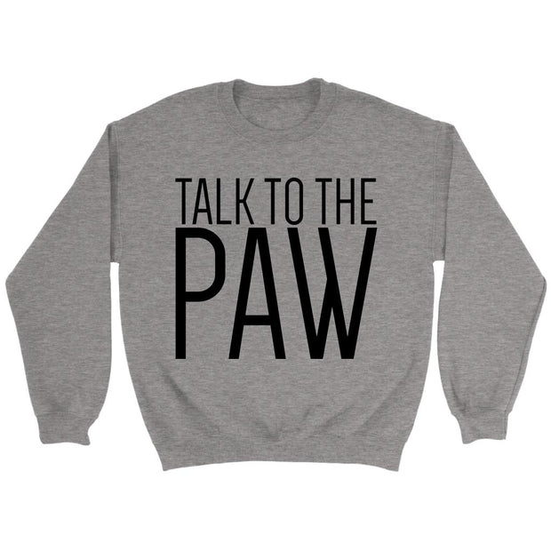 Talk To The Paw Unisex Sweatshirt-Sport Grey-Woofingtons