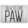 Talk To The Paw Welcome Mat-dog-lover-gift