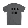 The Dog Did It Mens Tee-Charcoal-Woofingtons