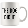 The Dog Did It Mug-dog-lover-gift