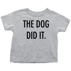 The Dog Did It Toddler Tee-Heather Grey-Woofingtons