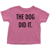 The Dog Did It Toddler Tee-Raspberry-Woofingtons