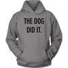 The Dog Did It Unisex Hoodie-Grey-Woofingtons