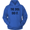 The Dog Did It Unisex Hoodie-Royal Blue-Woofingtons