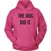 The Dog Did It Unisex Hoodie-Sangria-Woofingtons