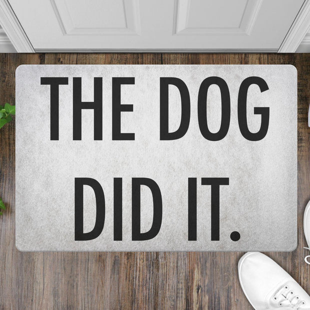The Dog Did It Welcome Mat-dog-lover-gift