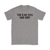 This Is My Dog Hair Shirt Womens Tee Gildan Womens T-Shirt Woofingtons