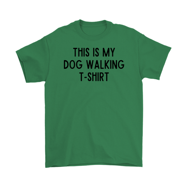 This Is My Dog Walking T-Shirt Mens Tee Gildan Mens T-Shirt Woofingtons
